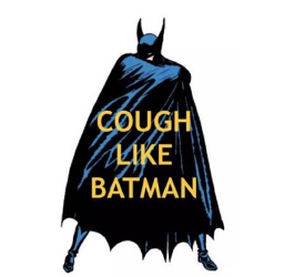 We Are Here For You.  Happy Easter. Cough like Batman!